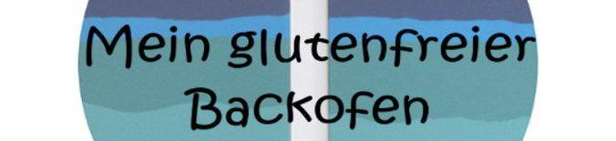 Mein glutenfreier Backofen